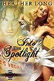 Into the Spotlight (Soulgirls)
