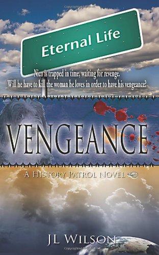 Vengeance: A History Patrol Novel