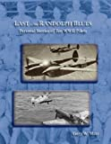 img - for Last of the Randolph Blues, Personal Stories of Ten WWII Pilots book / textbook / text book