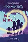 img - for By Kiki Thorpe Never Girls #1: In a Blink (Disney Fairies) (A Stepping Stone Book(TM)) [Library Binding] book / textbook / text book