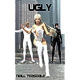 Ugly (Ultrahuman Book 1)