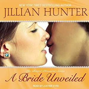 A Bride Unveiled: Bridal Pleasures, Book 2 | [Jillian Hunter]