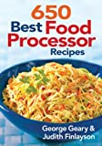 img - for 650 Best Food Processor Recipes book / textbook / text book