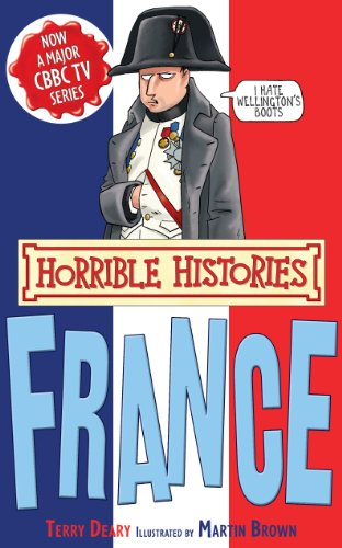 Terry Deary - Horrible Histories Special: France