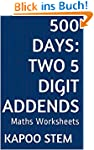 500 Days Math Addition Series: Two 5...