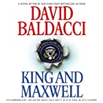King and Maxwell (       UNABRIDGED) by David Baldacci Narrated by Ron McLarty, Orlagh Cassidy