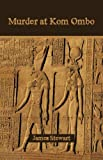 Murder at Kom Ombo