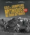 Cols et grimpeurs du mythiques du Tou...