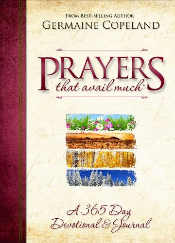 Prayers That Avail Much: A 365 Day Devotional & Journal PDF