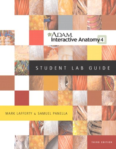 A.D.A.M. Interactive Anatomy Student Lab Guide (3rd Edition)