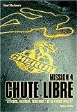 Chute libre : mission 4