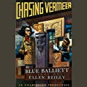 Chasing Vermeer (       UNABRIDGED) by Blue Balliett Narrated by Ellen Reilly