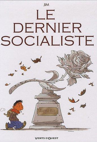 JIM - Le dernier Socialiste