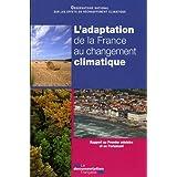 L'adaptation de la France au changement climatique : ONERC