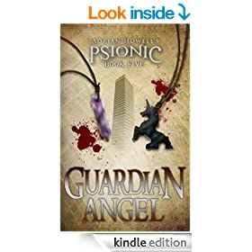 Guardian Angel (Psionic Pentalogy, #5)