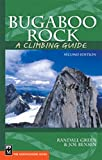 img - for Bugaboo Rock: A Climbing Guide (Climbing Guides) book / textbook / text book