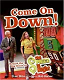 "Come On Down!: Behind the Big Doors at ""The Price Is Right"""