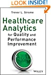 Healthcare Analytics for Quality and...