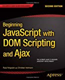 Beginning JavaScript with DOM Scripting and Ajax, 2nd Edition