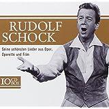 Rudolf Schock - Sein Schönsten Lieder aus Oper, Operetten und Film