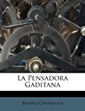 img - for La Pensadora Gaditana (Spanish Edition) book / textbook / text book