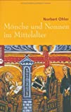 Mönche und Nonnen im Mittelalter