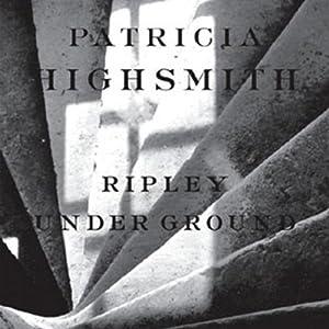 Ripley Underground | [Patricia Highsmith]