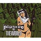 pigface vs the world
