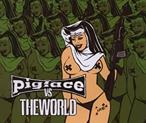 pigface vs the world