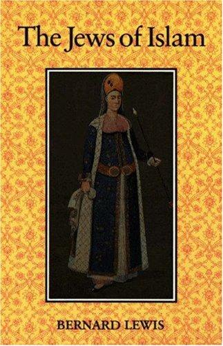 Jews of Islam, BERNARD LEWIS