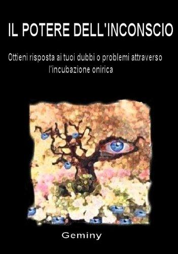 il-potere-dellinconscio-italian-edition