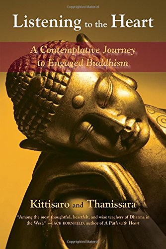 Listening to the Heart: A Contemplative Journey to Engaged Buddhism PDF