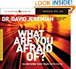 What Are You Afraid Of?: Facing Down...