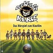 Die wilden Kerle 1. Das Hörspiel zum Kinofilm | Joachim Masannek, Barbara van den Speulhof