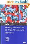 Metakognitive Therapie bei Angstst�ru...