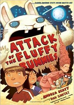 Attack of the Fluffy Bunnies: Andrea Beaty: 9781419705199: Amazon.com