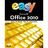 Easy Microsoft Office 2010by Tom Bunzel