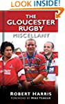 The Gloucester Rugby Miscellany (Misc...