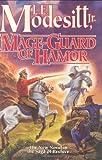 Mage-Guard of Hamor (Saga of Recluce) (0765319276) by Modesitt, L. E.