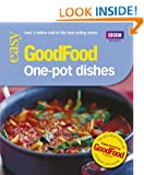 Good Food: One-pot Dishes: Triple-tested Recipes: Tried-and-tested Recipes (Good Food 101)