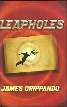 Amazon.com: Leapholes (9781590316665): James Grippando: Books