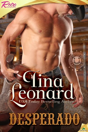 Desperado (Deep in the Heart) by Tina Leonard
