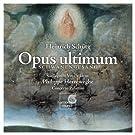 Sch�tz: Opus ultimum
