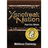 Xenofreak Nation, Book One: XBestia ~ Melissa Conway