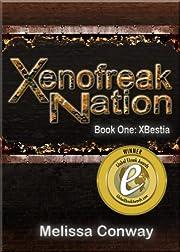Xenofreak Nation, Book One: XBestia