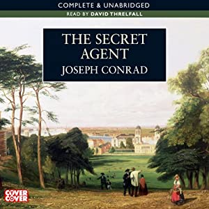 The Secret Agent | [Joseph Conrad]