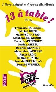 13 A Table 2016 Francoise Bourdin Babelio