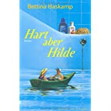 "Hart aber Hildevon ""Bettina Haskamp"""
