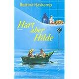 """Hart aber Hildevon """"Bettina Haskamp"""""""