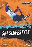 Ski Slopestyle (Extreme Winter Sports Zone)